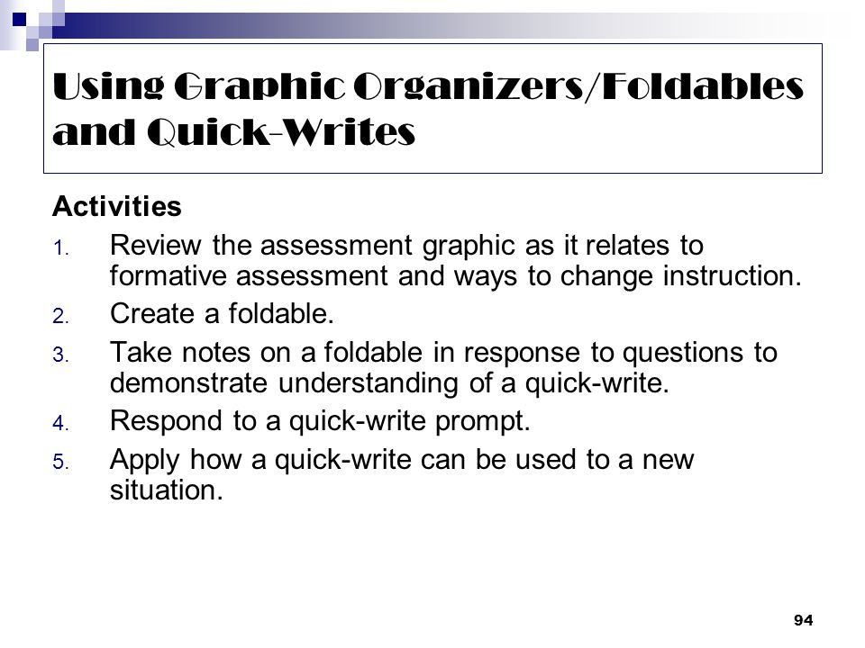 94 Using Graphic Organizers/Foldables and Quick-Writes Activities 1.