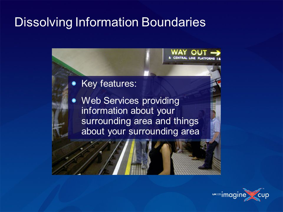 Key features: Web Services providing information about your surrounding area and things about your surrounding area Key features: Web Services providi