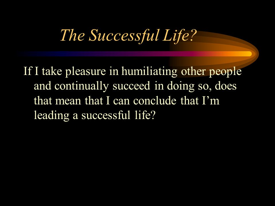 The Successful Life.