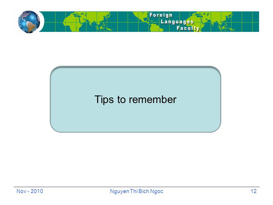 Nov - 2010Nguyen Thi Bich Ngoc12 Tips to remember