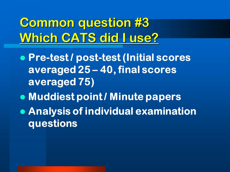 Common question #2 Doesn't assessment take valuable class time.