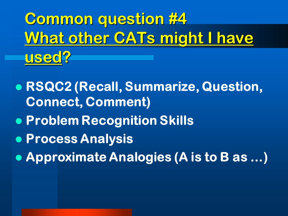 Common question #3 Which CATS did I use.