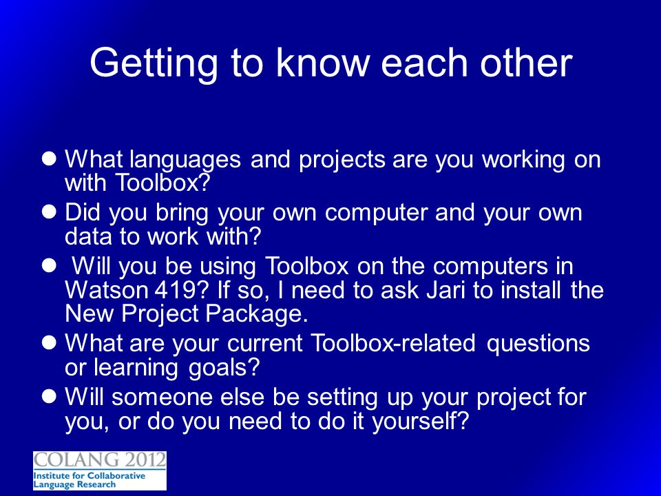 Toolbox Project Preparation Database type What types of information do you want to keep track of.