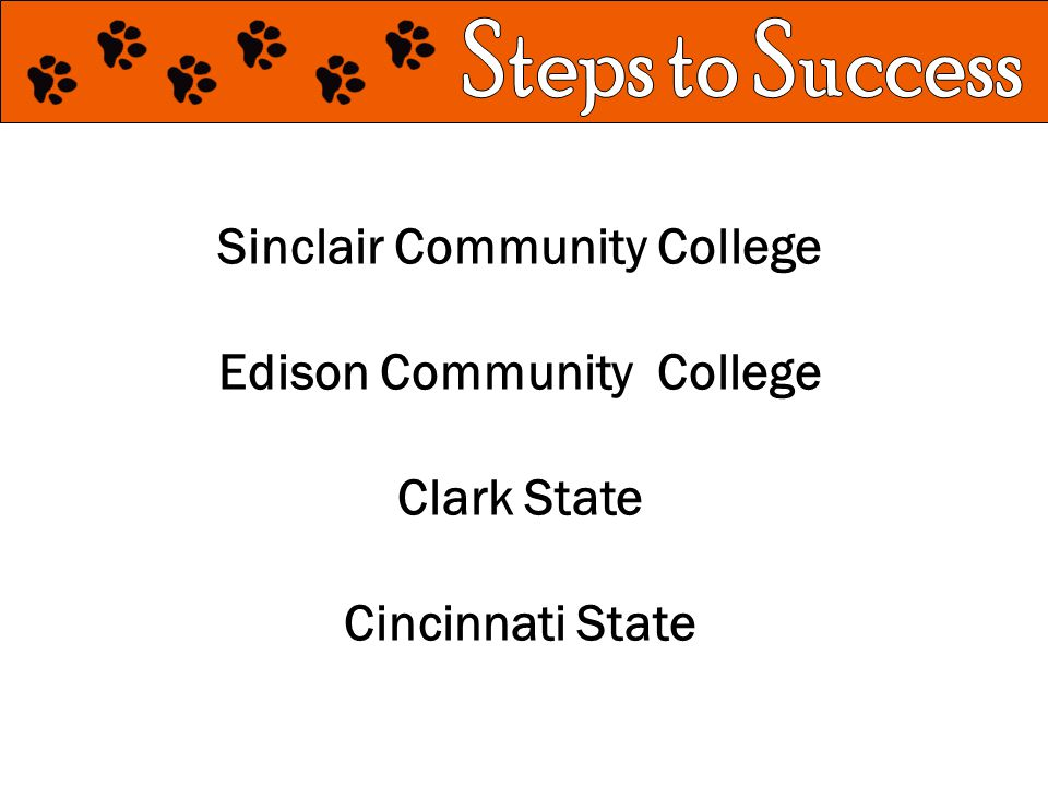 Sinclair Community College Edison Community College Clark State Cincinnati State