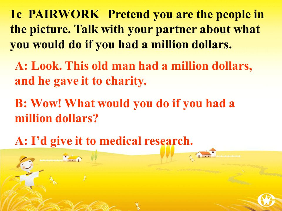 1a What would you do if you had a million dollars.