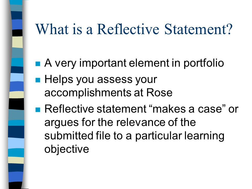 What is a Reflective Statement.