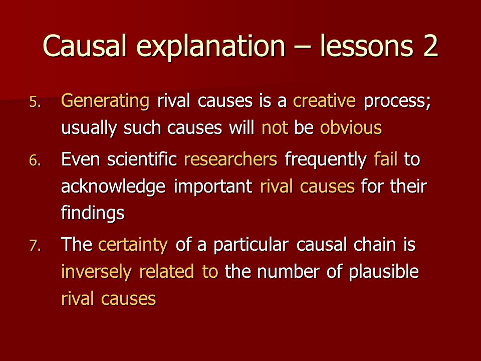 Causal explanation – lessons 2 5.