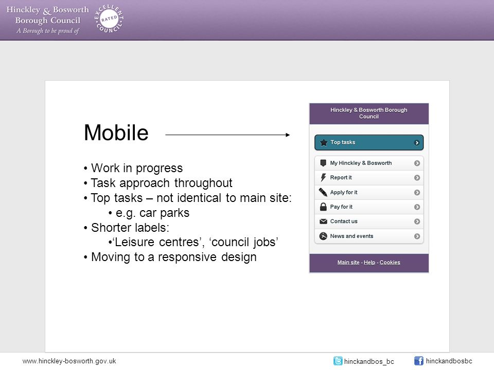 Mobile Work in progress Task approach throughout Top tasks – not identical to main site: e.g.