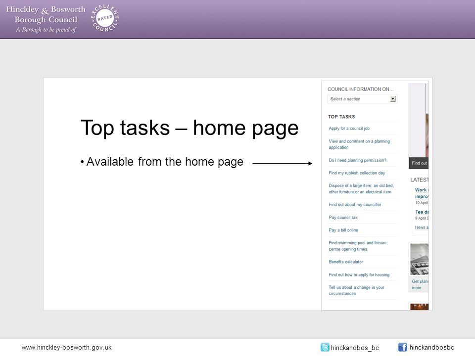 Top tasks – home page Available from the home page www.hinckley-bosworth.gov.uk hinckandbos_bc hinckandbosbc