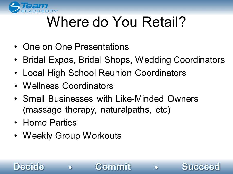 Where do You Retail.