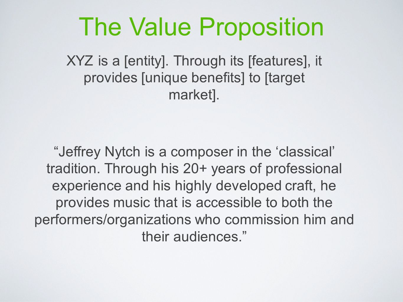 The Value Proposition XYZ is a [entity].