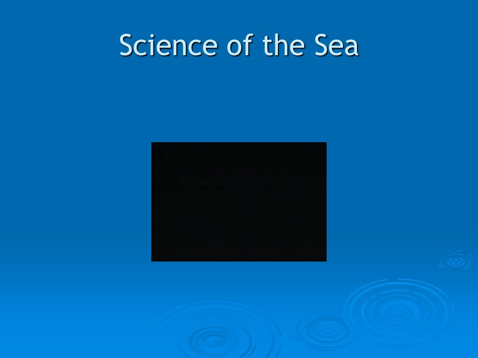 Science of the Sea