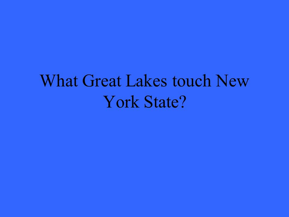 What Great Lakes touch New York State?