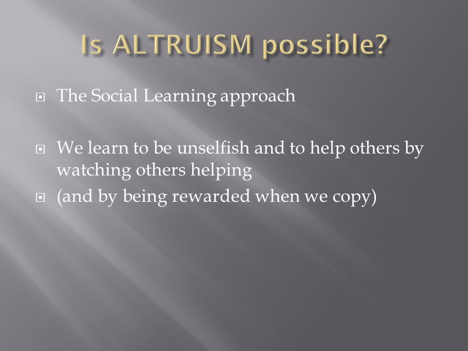  When do we help others  When are we less likely to help others?  (helping situations)