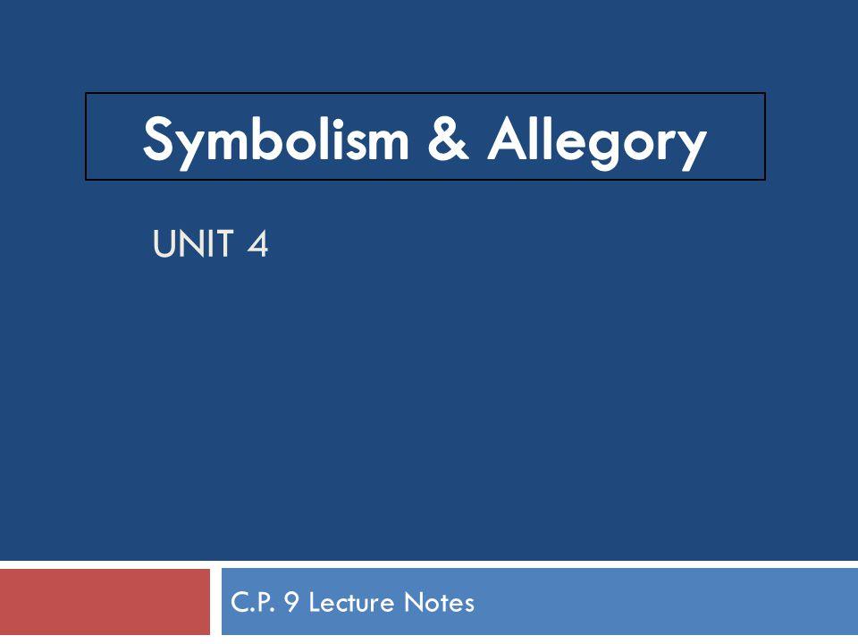 UNIT 4 C.P. 9 Lecture Notes