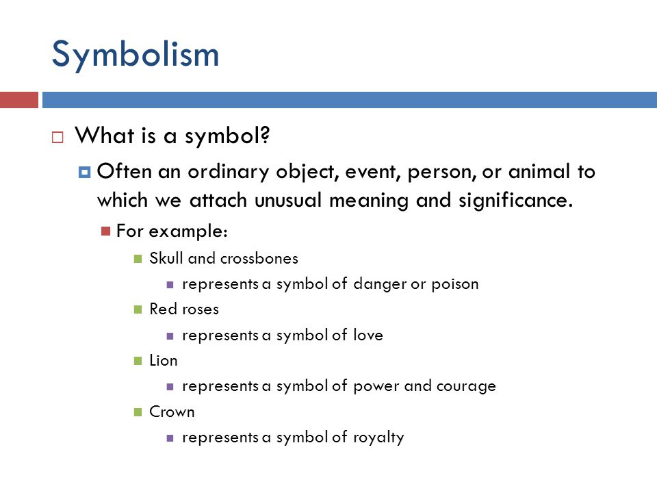 Unit 4 Cp 9 Lecture Notes Symbolism What Is A Symbol Often