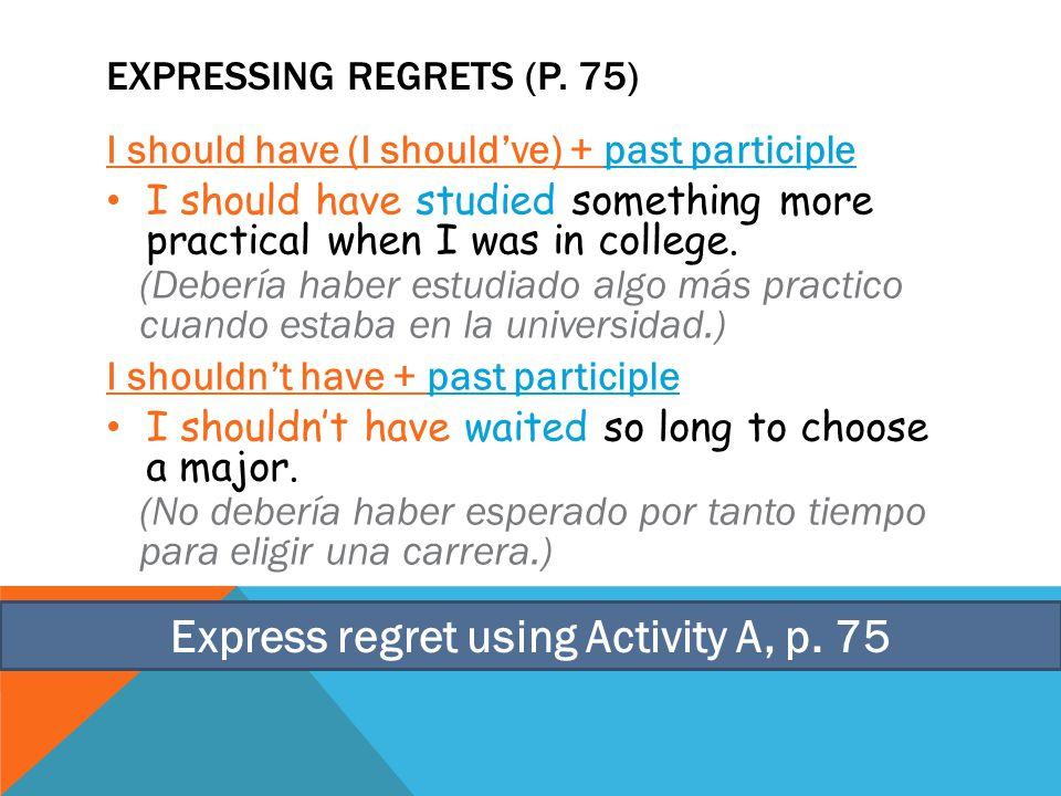 EXPRESSING REGRETS (P.