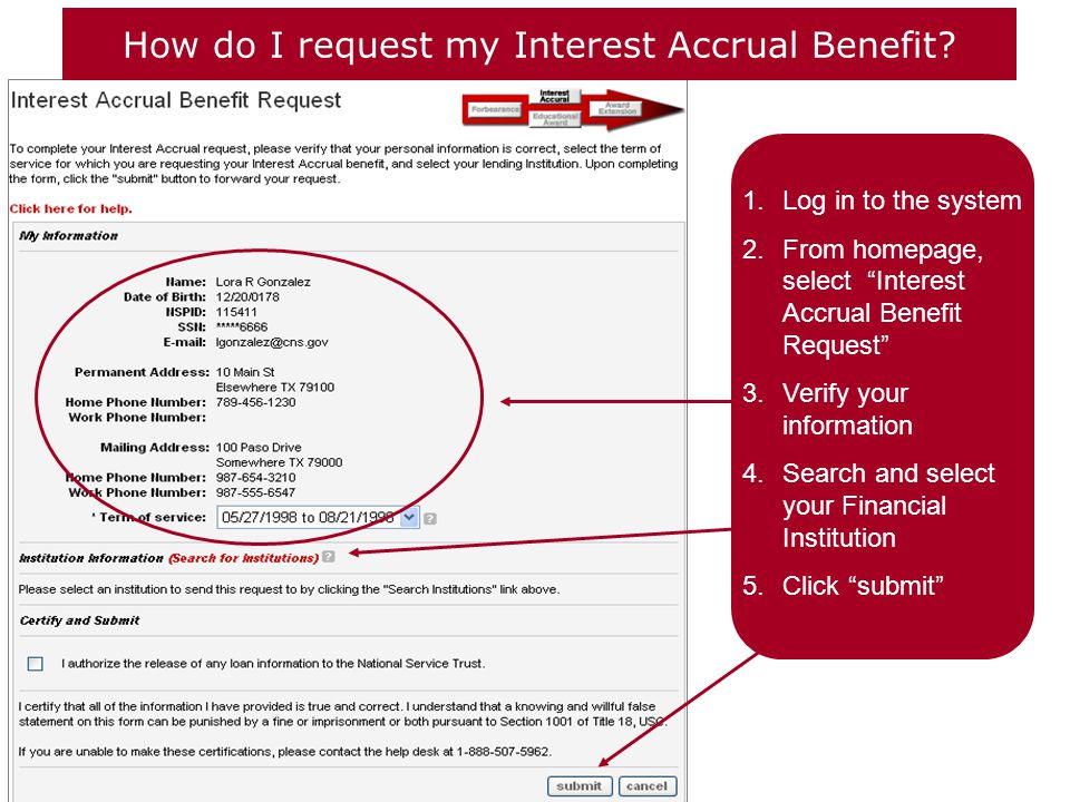 How do I request my Interest Accrual Benefit.