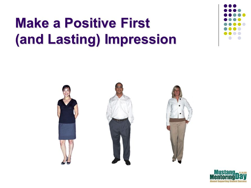 Make a Positive First (and Lasting) Impression