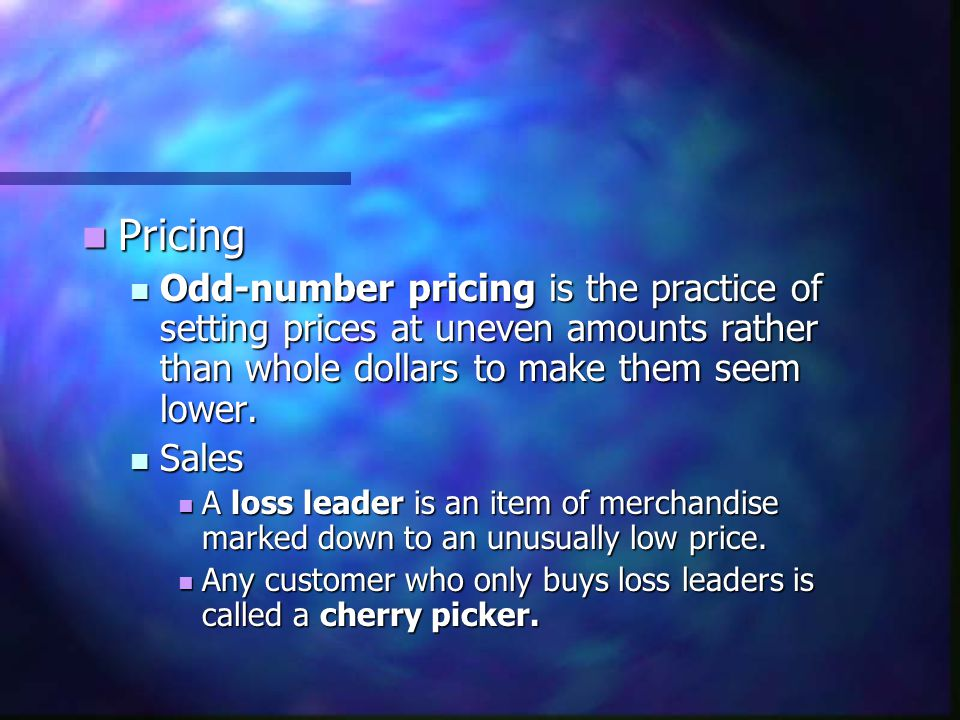 Pricing Pricing Odd-number pricing is the practice of setting prices at uneven amounts rather than whole dollars to make them seem lower. Odd-number p