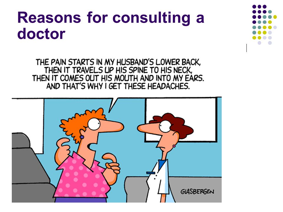Reasons for consulting a doctor