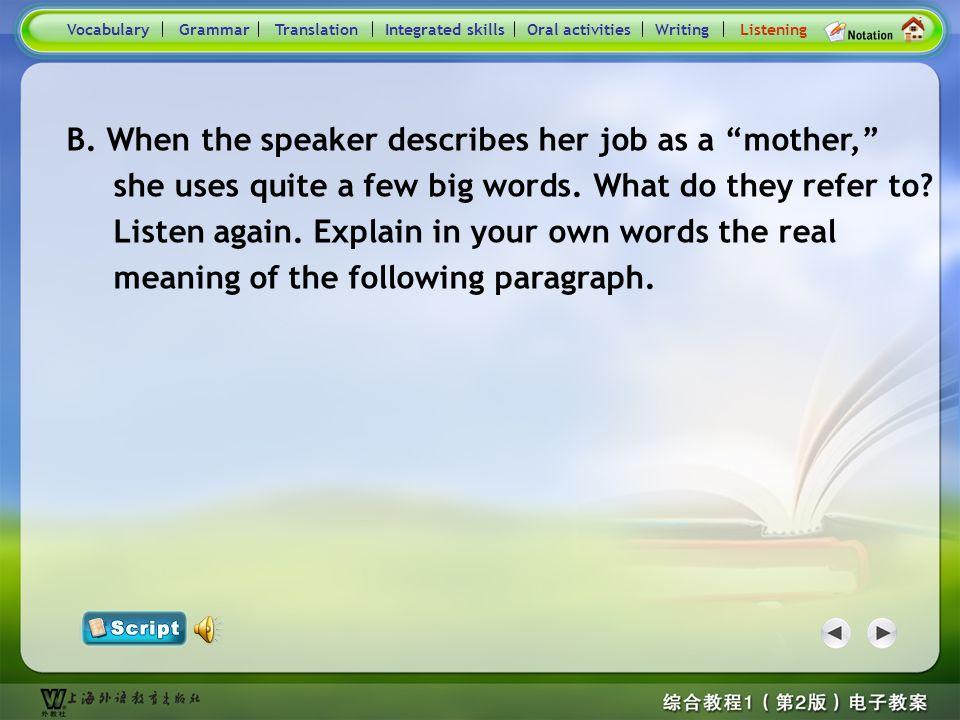 Consolidation Activities- Listening 1.Herself (mother): 2.