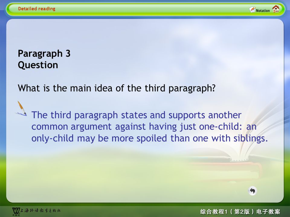 … this may lead to the child feeling lonely at times, … Detailed reading2-- this may lead Explanation: lead to sb.