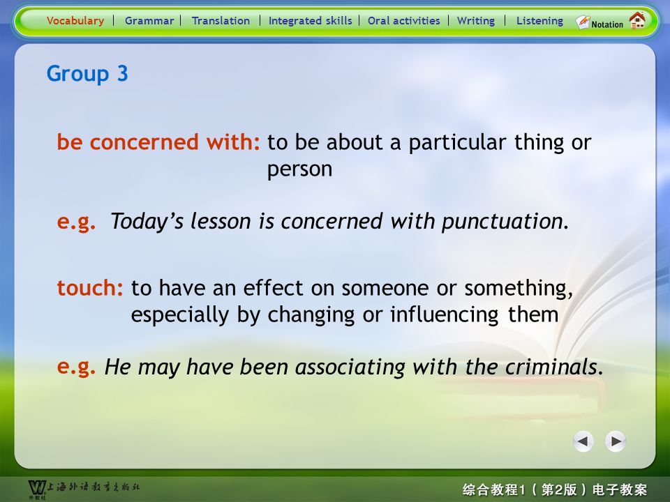 Consolidation Activities- Word / Phrase comparison3 Group 3 associate with (sb.): to spend time with someone, esp.