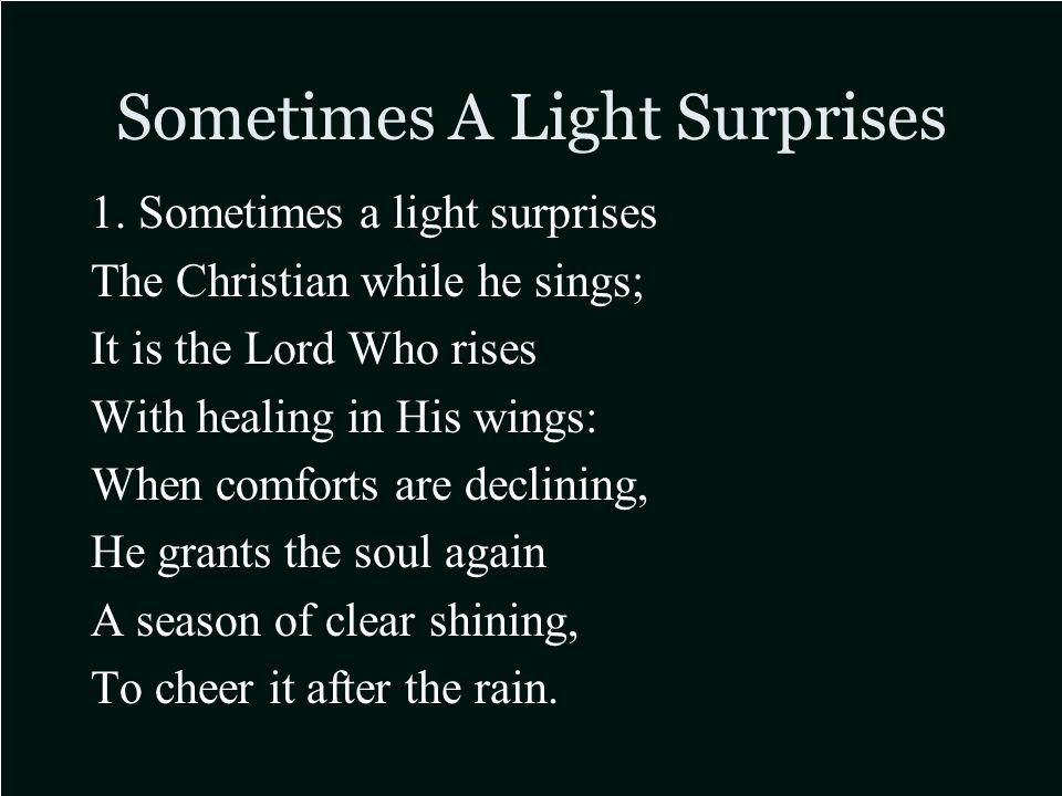 Sometimes A Light Surprises 1.
