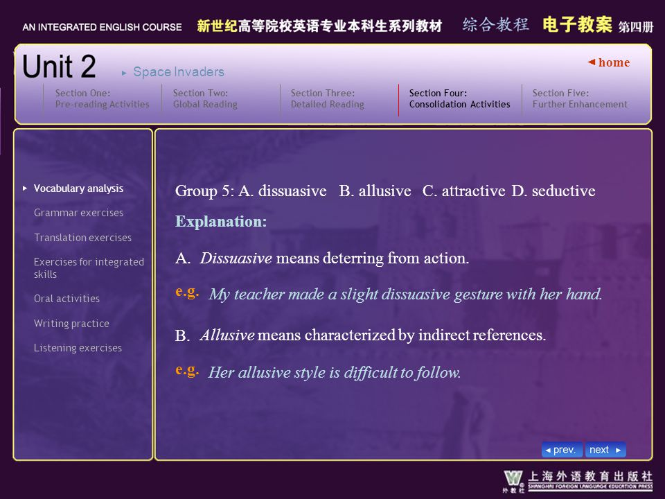 ◄ home Vocabulary analysis Translation exercises Writing practice Section Four: Consolidation Activities SectionFour_V_W_5.1 Exercises for integrated skills Oral activities Listening exercises Section Five: Further Enhancement Section One: Pre-reading Activities Section Two: Global Reading Section Three: Detailed Reading Space Invaders Grammar exercises Group 5: A.