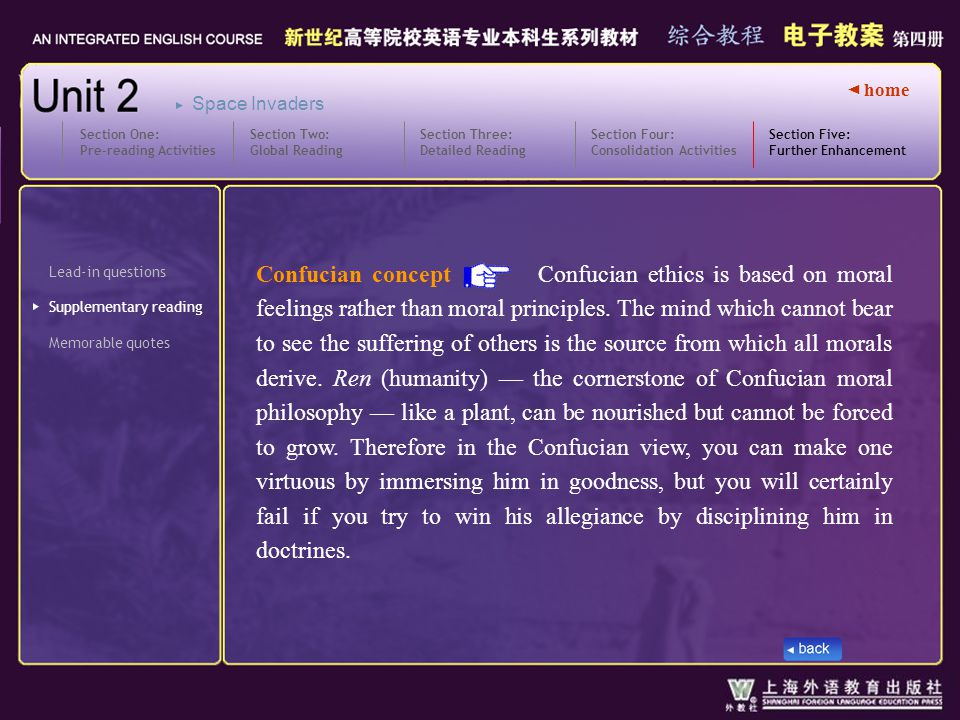 ◄ home Lead-in questions Section Four: Consolidation Activities Section Five: Further Enhancement Section Five_ text7_Confucian Confucian concept Confucian ethics is based on moral feelings rather than moral principles.