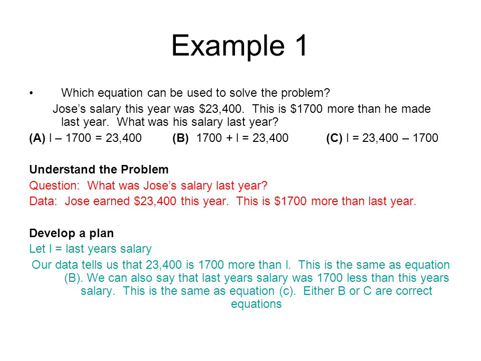 Example 1 Which equation can be used to solve the problem.