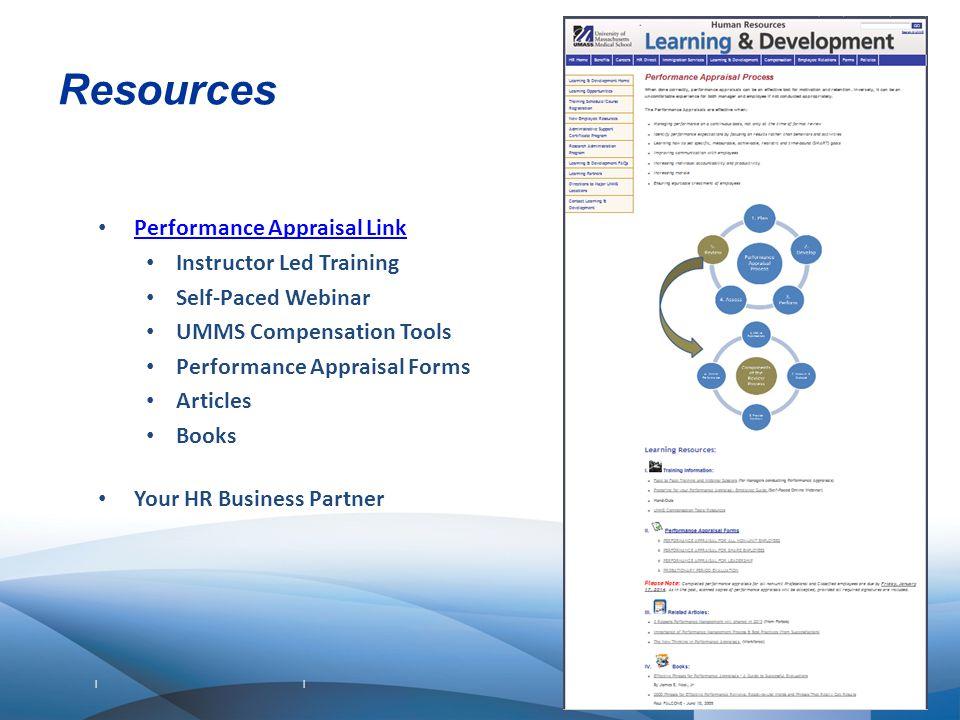 | | Resources Performance Appraisal Link Instructor Led Training Self-Paced Webinar UMMS Compensation Tools Performance Appraisal Forms Articles Books