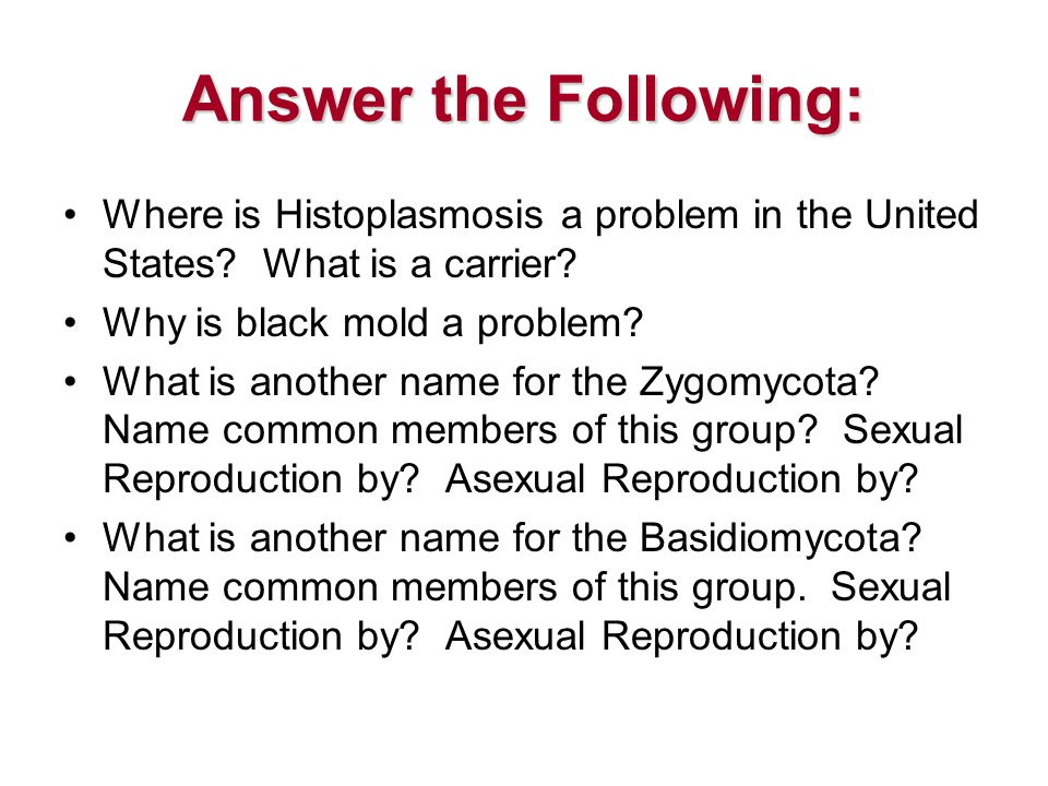 Answer the Following: Where is Histoplasmosis a problem in the United States.