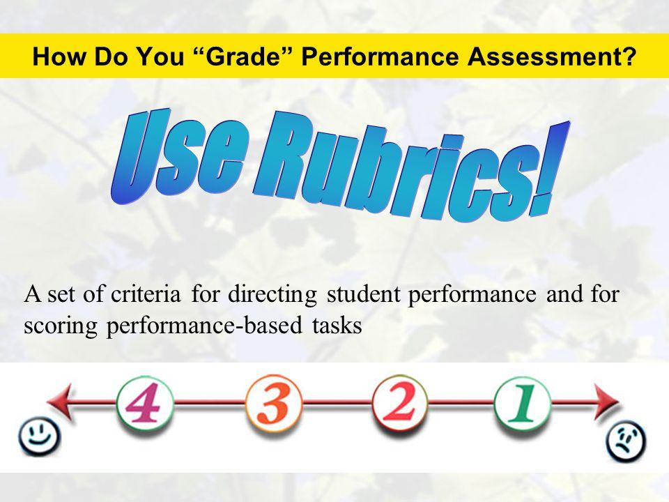 How Do You Grade Performance Assessment.