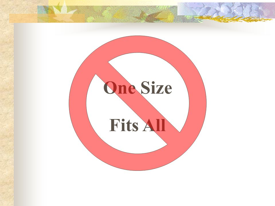 One Size Fits All