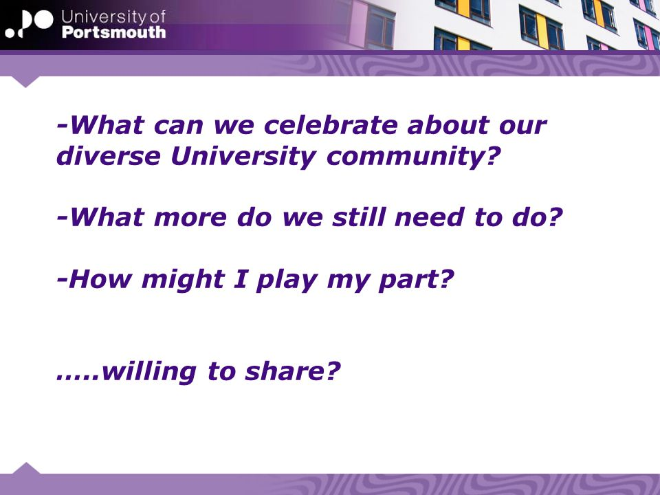 -What can we celebrate about our diverse University community.