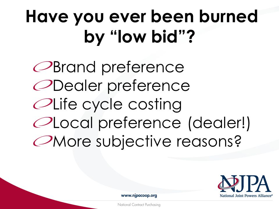 Have you ever been burned by low bid .