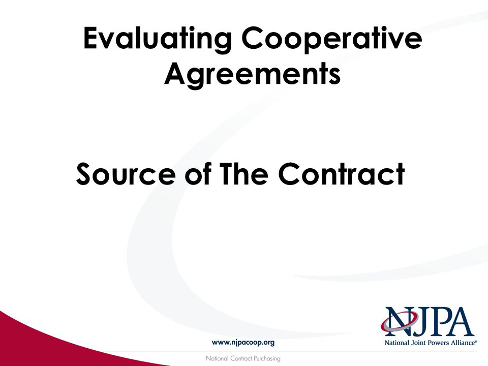Evaluating Cooperative Agreements Source of The Contract