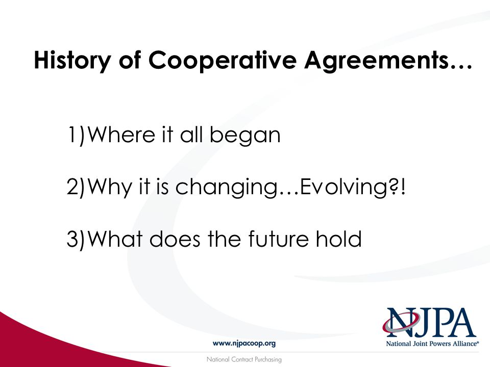 COOPERATIVE AGREEMENTS ARE TOOLS IN YOUR PROCUREMENT TOOL BELT!
