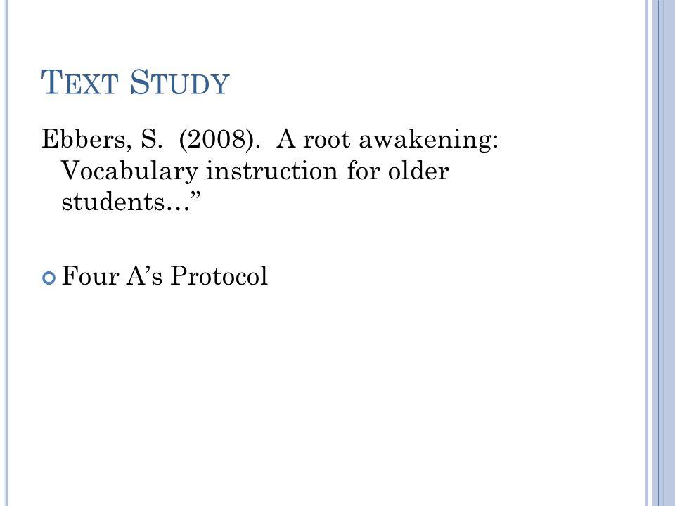 T EXT S TUDY Ebbers, S. (2008).