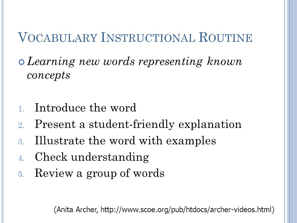 V OCABULARY I NSTRUCTIONAL R OUTINE Learning new words representing known concepts 1.