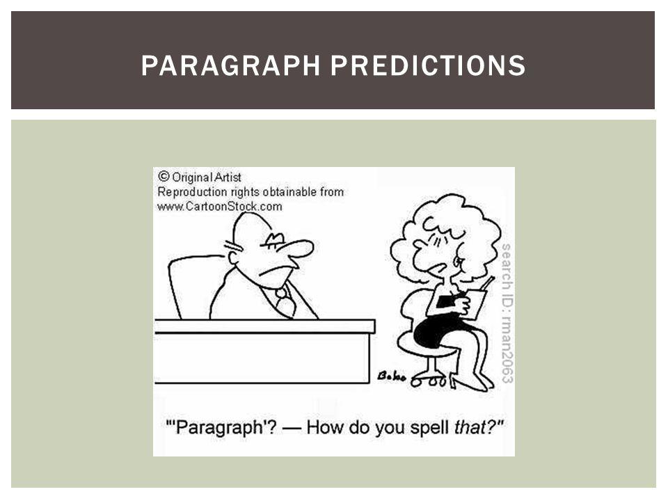 PARAGRAPH PREDICTIONS