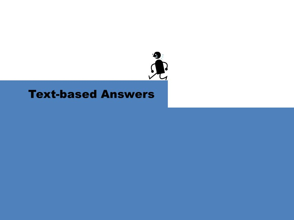 Text-based Answers