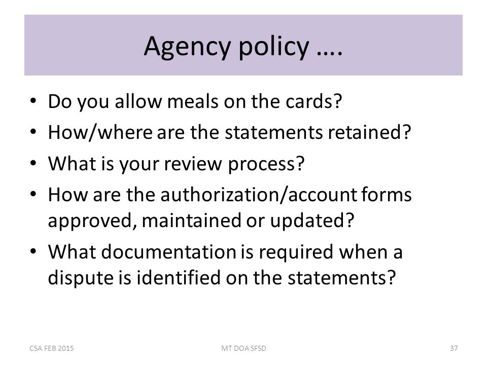 Agency policy …. Do you allow meals on the cards.