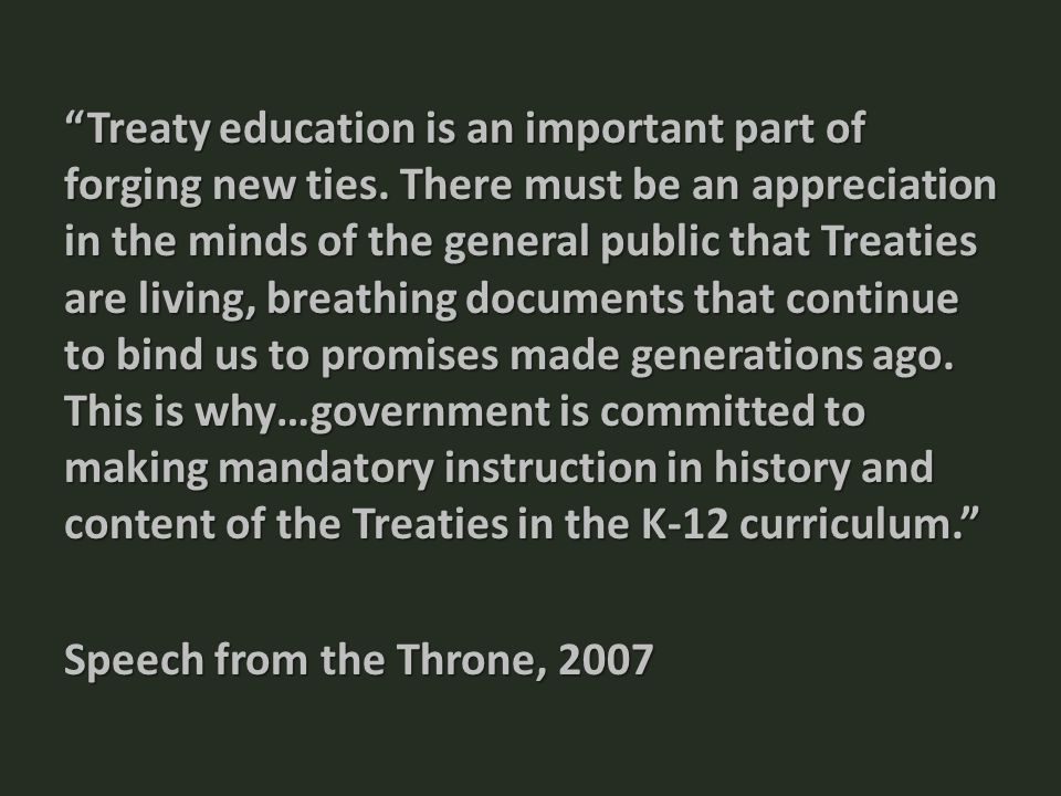 Treaty education is an important part of forging new ties.
