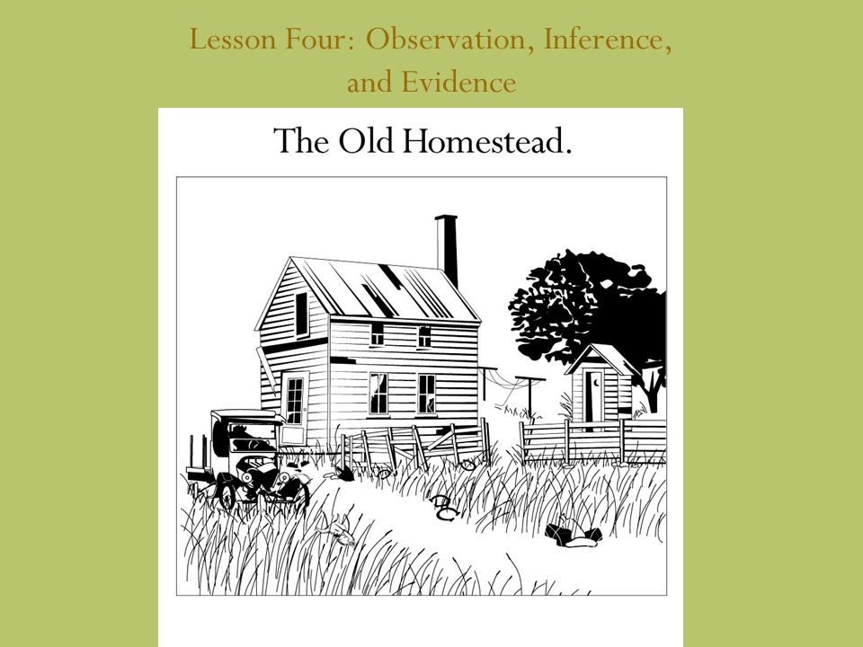 Lesson Four: Observation, Inference, and Evidence