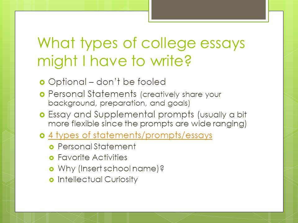What types of college essays might I have to write.