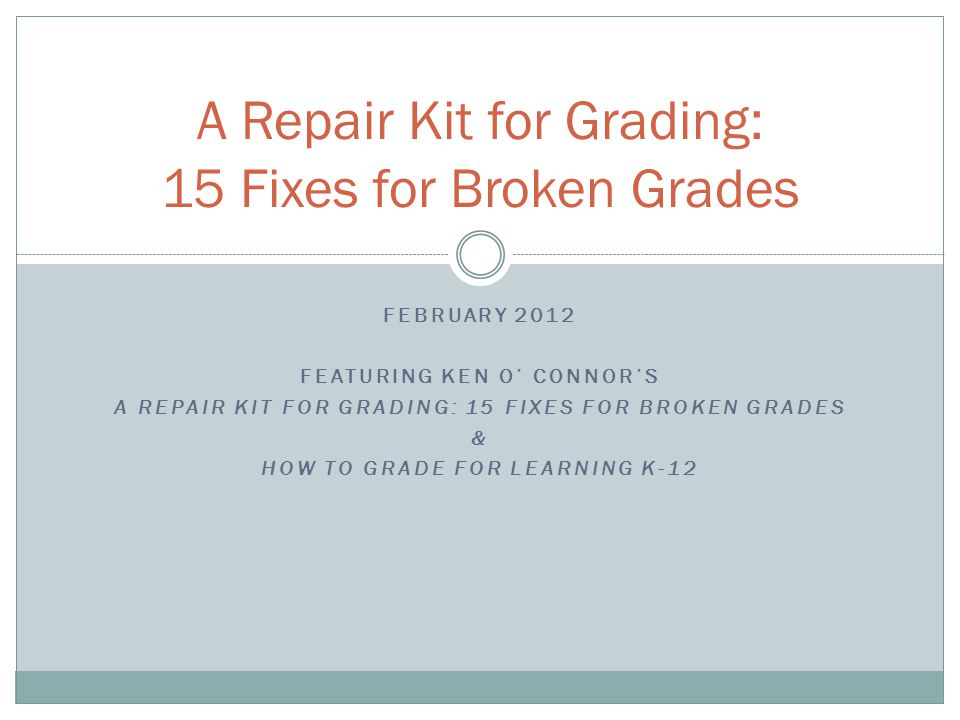 SURVEY ON MARKING AND GRADING PRACTICES 15 Fixes User Guide Appendix C