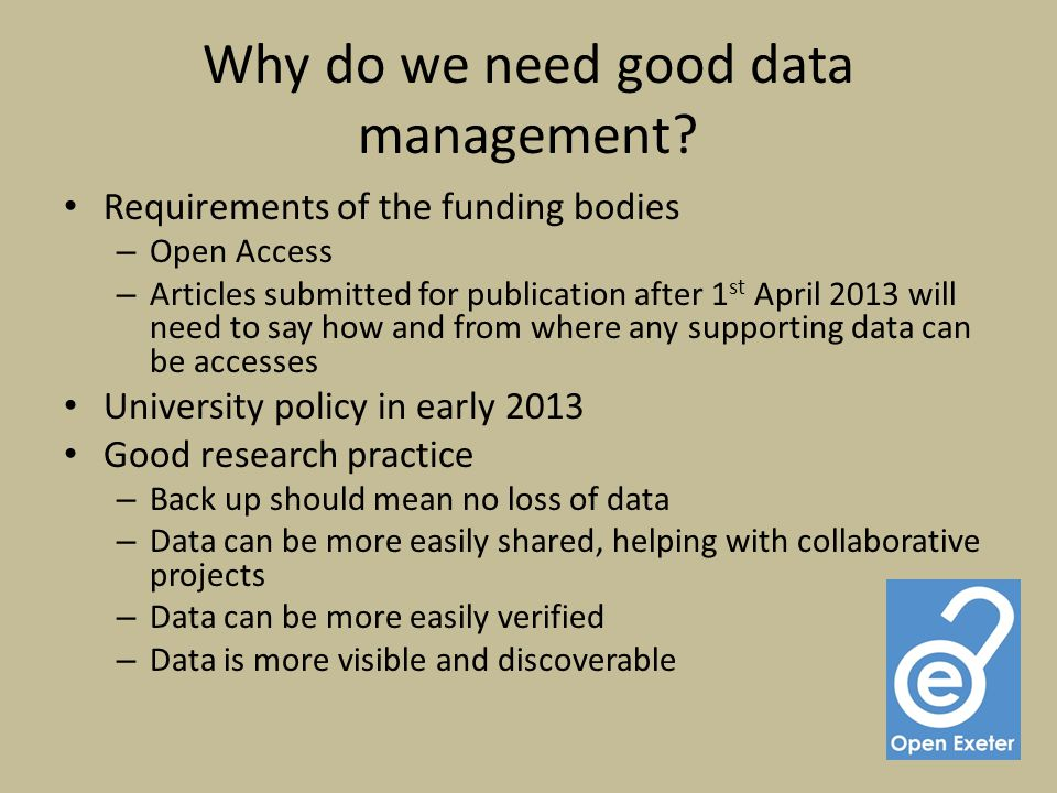 Why do we need good data management.